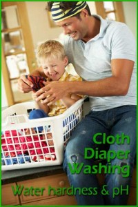 Cloth Diaper Washing Water Hardness and pH