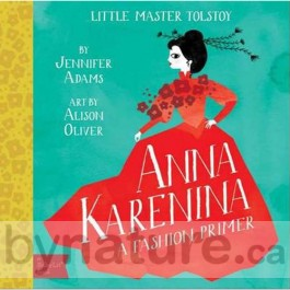 Anna Karenina for babies